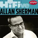 Rhino Hi-Five: Allan Sherman thumbnail