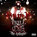 Trill O.G. The Epilogue (Explicit) thumbnail