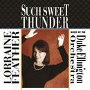 Such Sweet Thunder: Music Of The Duke Ellington Orchestra thumbnail