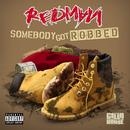 Somebody Got Robbed (Feat. Mr. Yellow) thumbnail