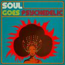 Soul Goes Psychedelic thumbnail