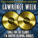 Song Of The Islands/I'm Forever Blowing Bubbles thumbnail