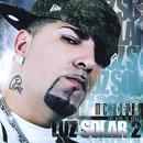 Luz Solar 2: The King Is Back thumbnail
