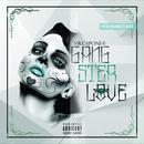 Gangster Love (Explicit) thumbnail