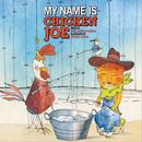 My Name Is Chicken Joe thumbnail