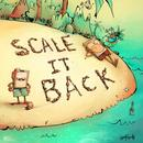 Scale It Back EP thumbnail