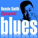Dynamic Blues - Bessie Smith : 50 Essential Tracks thumbnail