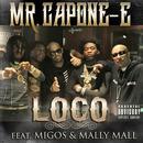 Loco (Feat. Migos & Mally Mall) (Single) thumbnail