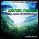 Nature Sounds for Sleep: Exotic Jungle thumbnail