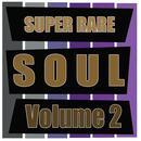 Super Rare Soul, Vol. 2 thumbnail