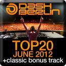 Dash Berlin Top 20 - June 2012 (Including Classic Bonus Track) thumbnail