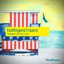 Hotfingers Miami Compilation thumbnail