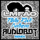 Party Rock Anthem (Audiobot Remix) thumbnail