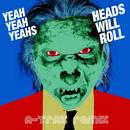 Heads Will Roll thumbnail