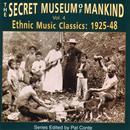 The Secret Museum Of Mankind Vol. 4: Ethnic Music Classics (1925 - 48) thumbnail
