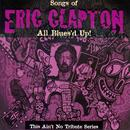 All Blues'd Up: Songs Of Eric Clapton thumbnail