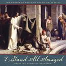I Stand All Amazed: Peaceful Hymns Of Devotion thumbnail