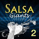 Salsa Giants (Desde Los Angeles) (Vol. 2) thumbnail