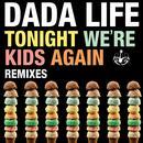 Tonight We're Kids Again (Remixes) thumbnail