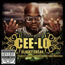 The Closet Freak: The Best Of Cee-Lo Green The Soul Machine (Explicit) thumbnail