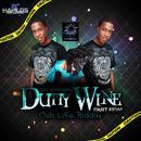 Dutty Wine Part Few (Single) thumbnail