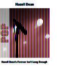 Hazell Dean's Forever Isn't Long Enough thumbnail