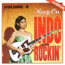 Keep On Indo Rockin' 2 thumbnail