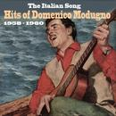 The Italian Song / Hits Of Domenico Modugno [1958 - 1960] thumbnail