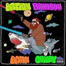 Actin Crazy (Single) (Explicit) thumbnail