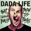 Born To Rage (Radio Edit) (Single) thumbnail