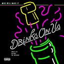 Drinks On Us (Explicit) thumbnail