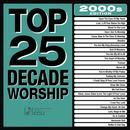 Top 25 Decade Worship 2000s thumbnail