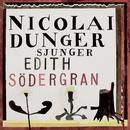 Nicolai Dunger Sjunger Edith Södergran thumbnail