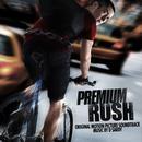 Premium Rush (Original Motion Picture Soundtrack) thumbnail