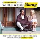 While We're Young (Original Soundtrack Album) thumbnail