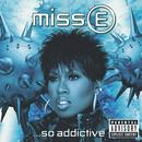 Miss E...So Addictive (Explicit) thumbnail