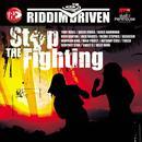Riddim Driven: Stop The Fighting thumbnail