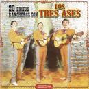 20 Exitos Ranchero Con Los Tres Ases thumbnail