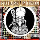 The Echodelic Sounds Of Future Pigeon thumbnail