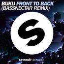 Front To Back (Bassnectar Remix) (Single) thumbnail