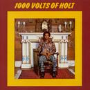 1000 Volts Of Holt (Bonus Tracks Version) thumbnail