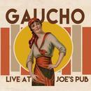 Gaucho Live At Joe's Pub thumbnail