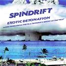 "Exotic Detonation: More Music From ""Spindrift: Ghost Of The West"" thumbnail"