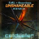 Unshakeable (BT & Seamless Remix) (Single) thumbnail