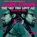 The Way You Love Me - Deluxe Re-Issue thumbnail