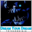 Dream Your Dream thumbnail