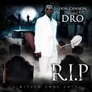 Don Cannon & Young Dro Present R.I.P. thumbnail