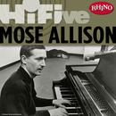 Rhino Hi-Five: Mose Allison thumbnail