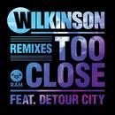 Too Close (Remixes) thumbnail