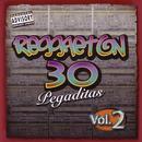 Reggaeton 30 Pegaditas Vol. 2 thumbnail